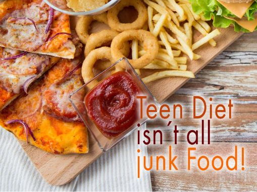 Teen Diet isn´t all junk Food!
