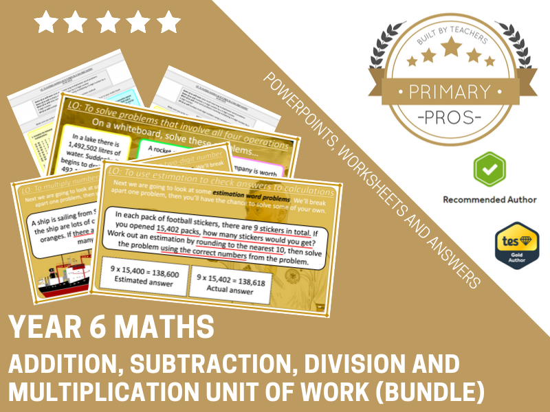 Addition, Subtraction, Multiplication and Division Year 6 (Unit of Work)