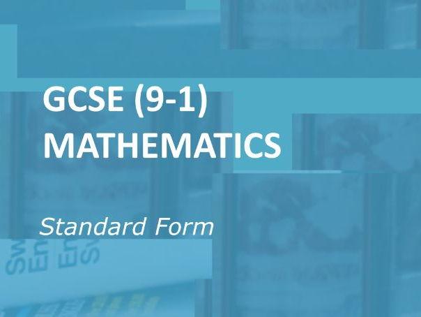 GCSE (9-1) Mathematics: Standard Form