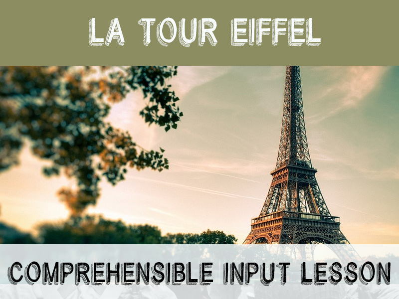 Eiffel Tower - comprehensible input lesson for French learners