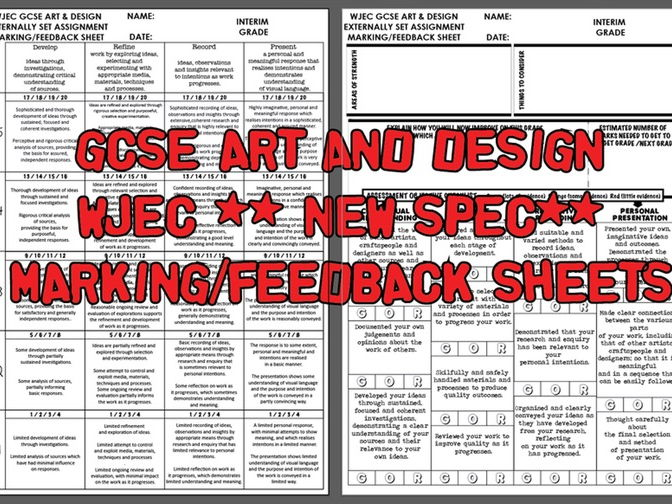 GCSE ART AND DESIGN - Marking/Feedback sheets - WJEC *New Spec*