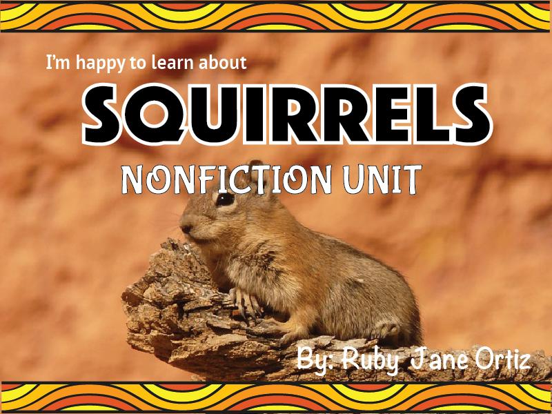 Squirrel Nonfiction Unit