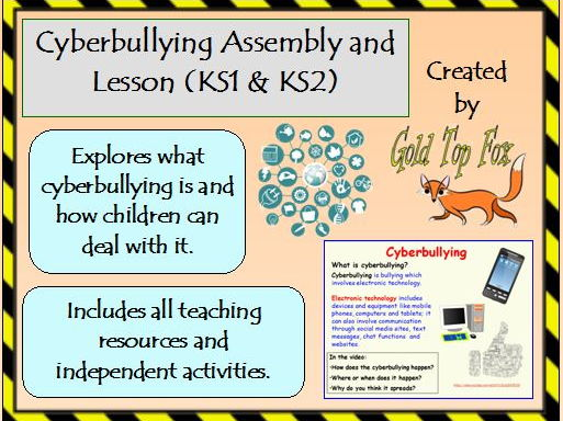Cyberbullying Assembly and Lesson for Internet Safety (KS1 and KS2 E-Safety)
