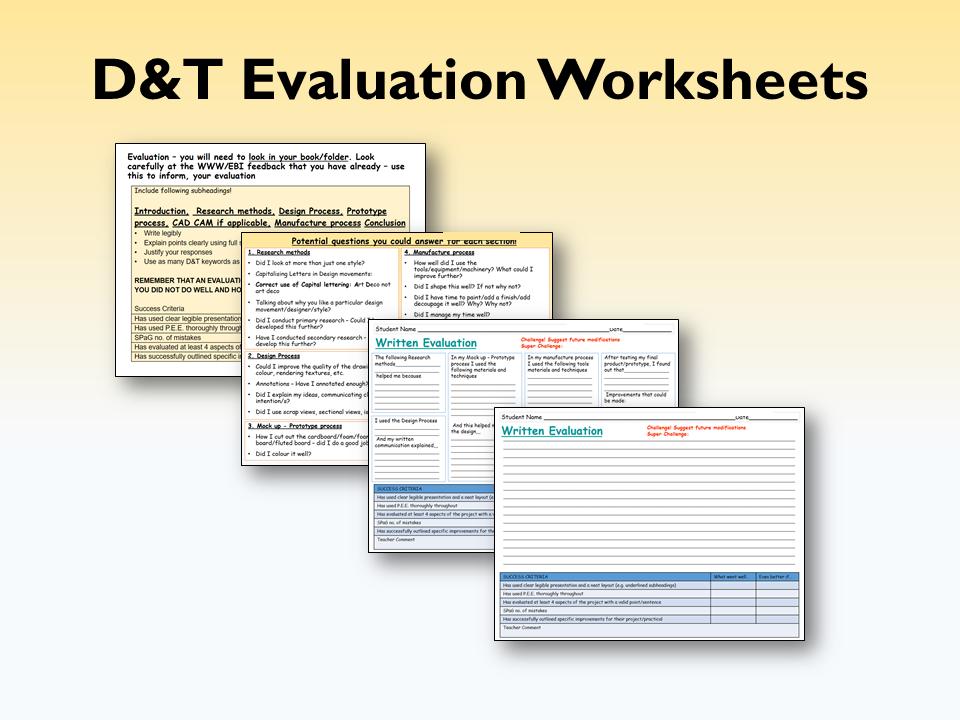 D&T Evaluation Worksheets