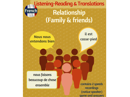 Relationship with family-friends: French listening-reading & Translations (inc. native recordings)