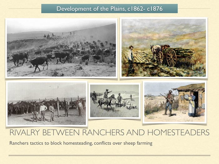 GCSE History of American West in 1800s. Rivalry between ranchers and homesteaders.