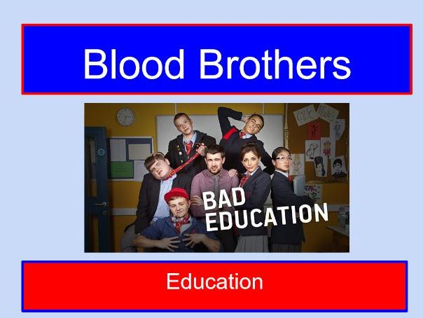 The importance of education in Blood Brothers