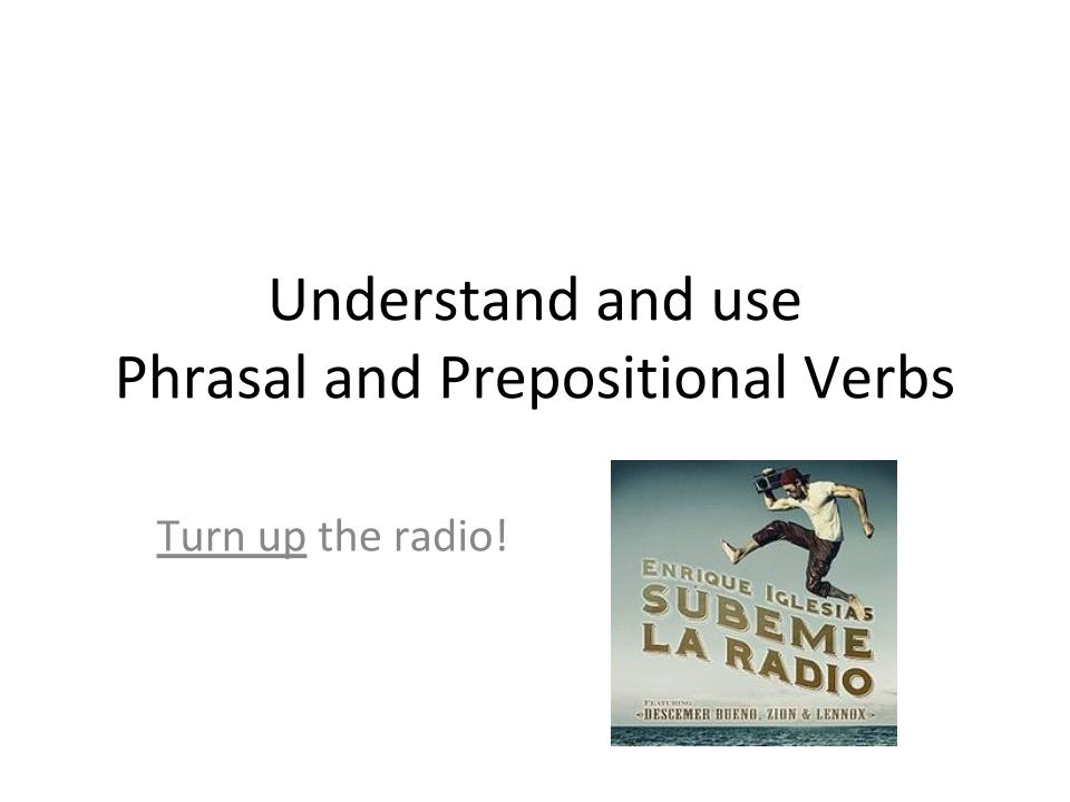 Phrasal and Prepositional Verbs for KS2 and KS3