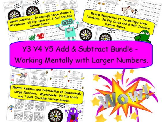 Y3 Y4 Y5 Add & Subtract Bundle - Working Mentally with Larger Numbers