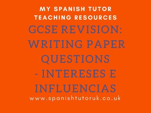 GCSE Writing Paper Questions Foundation - Intereses e Influencias