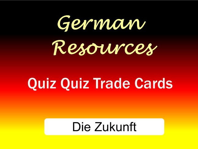 German Activities - Die Zukunft - Quiz Quiz Trade - The FutureTense