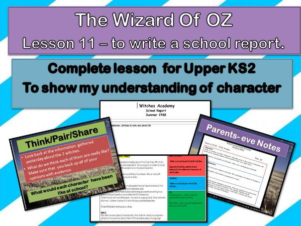 Wizard of OZ  - Lesson 11 - to apply my understanding of character