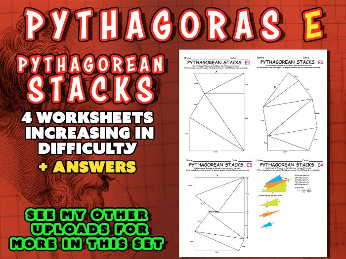 PYTHAGORAS (SET E) - 'PYTHAGOREAN STACKS' - 4 worksheets of  inc. difficulty + ANSWERS(include SURD)