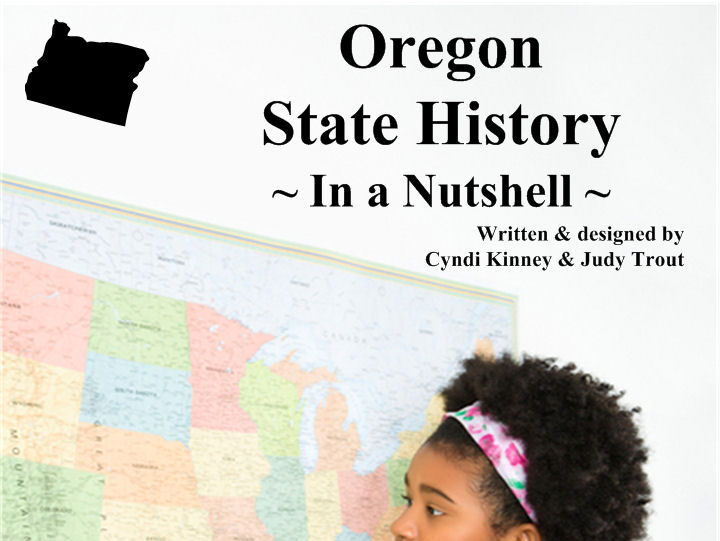 Oregon State History In a Nutshell