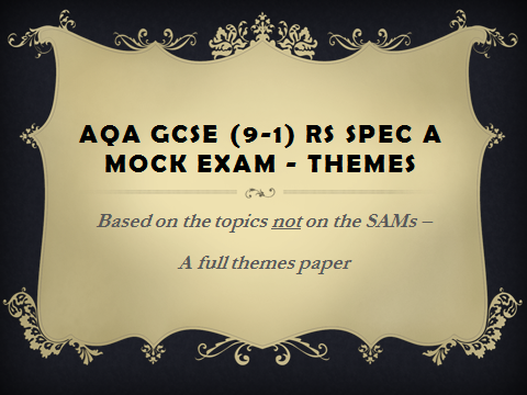 Mock Themes paper for AQA GCSE (9-1) Specification A