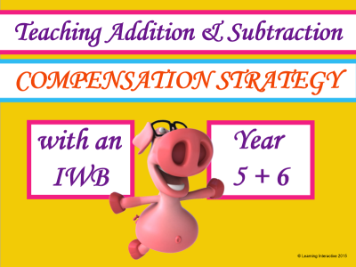 Compensation strategy for addition and subtraction - Year 5+6