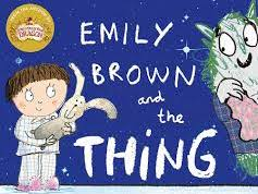 Emily Brown and the Thing unit of work