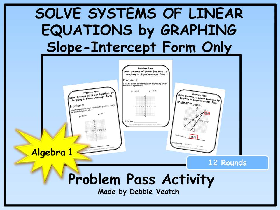 Solve Systems of Linear Equations by Graphing in Slope-Intercept Form Only Problem Pass Activity