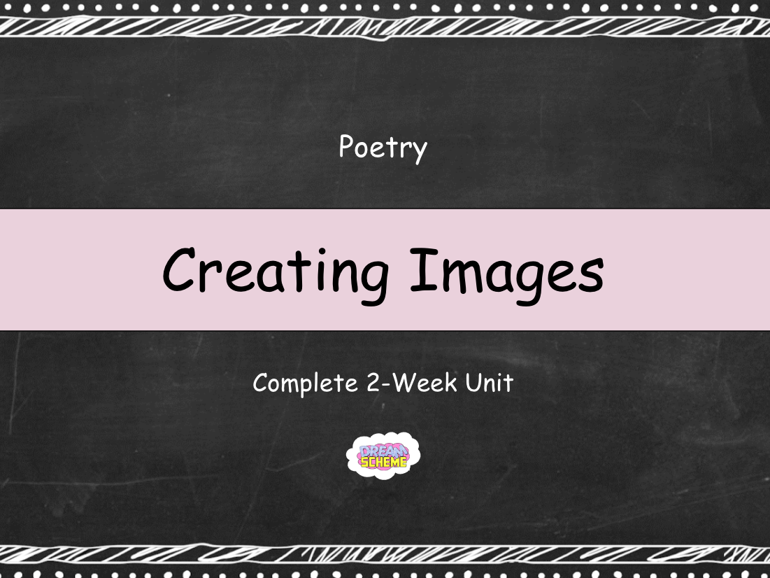Year 3: Poetry - Creating Images (Complete 2-Week Unit)