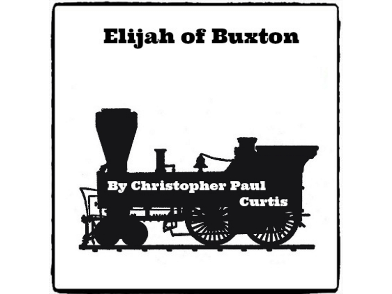 Elijah of Buxton - (Reed Novel Studies)