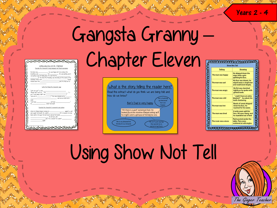 Gangsta Granny  – Using Show not Tell in Writing -  Complete Lesson