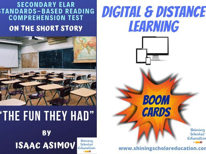 """The Fun They Had"" by I. Asimov *ONLINE* (BOOM CARDS) Reading Comprehension Test"