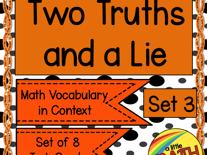 Two Truths and a Lie - Math Vocabulary Set 3