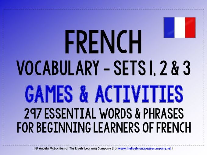 FRENCH VOCABULARY (1-3) - PRACTICE & REVISION - 297 WORDS & PHRASES
