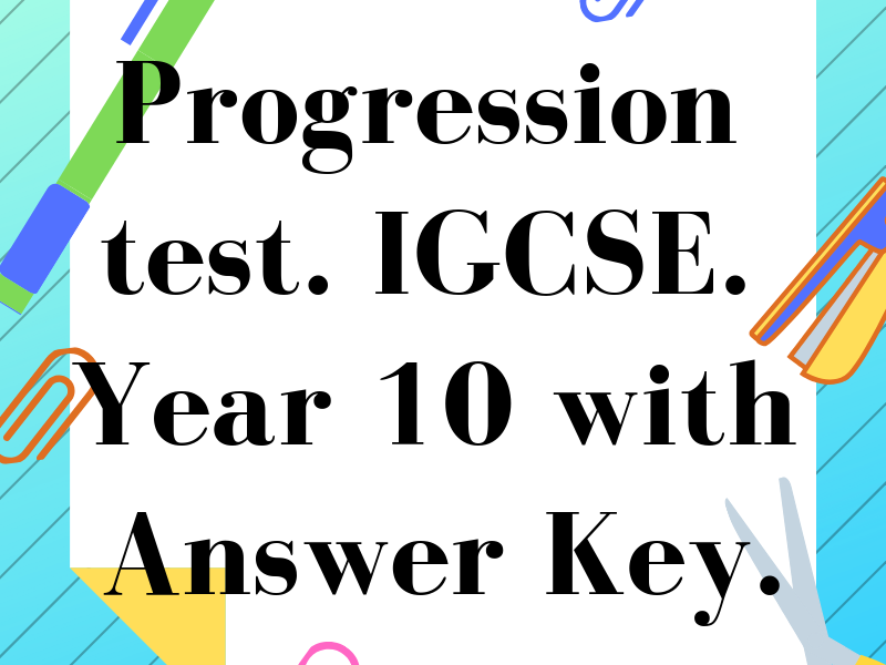 Progression test. GCSE/IGCSE. Year 10. Includes Answer Key.