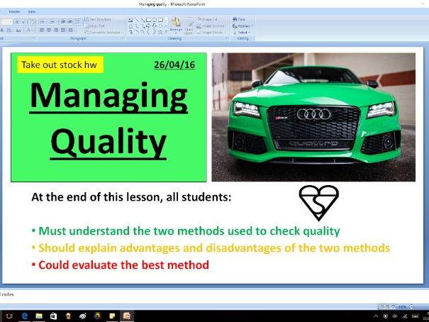 Managing quality (quality assurance vs quality control)