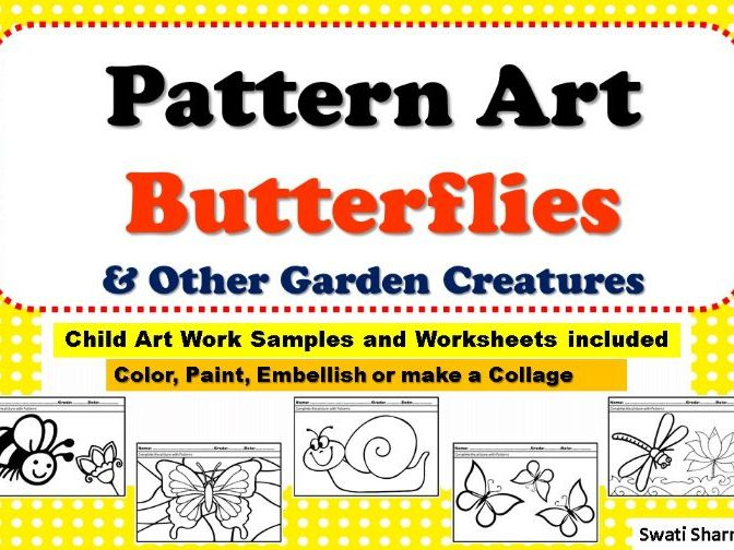 Art Project Pattern/Pop Art Butterflies and Other Garden Creatures