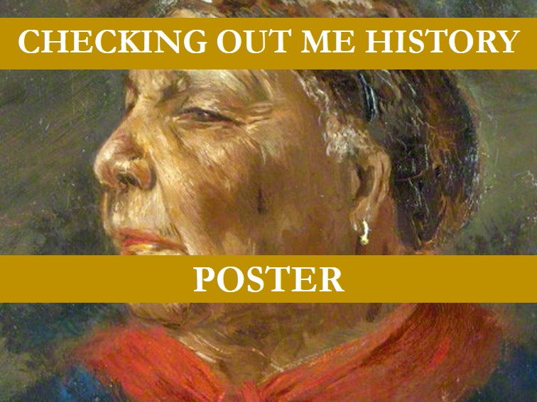 Checking Out Me History Poster