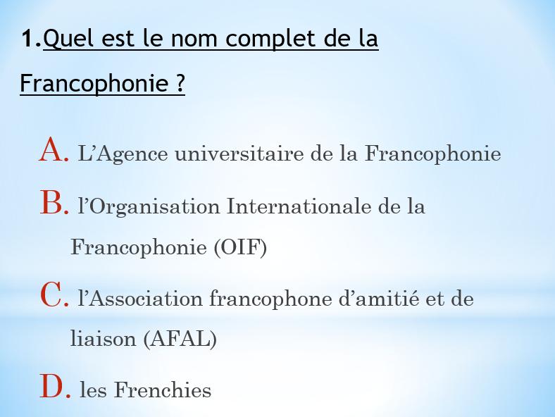 Quiz sur la Francophonie