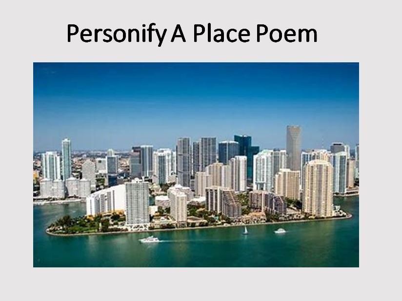 Personify A Place Poem