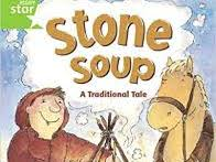 """Rigby Star Green Level: """"Stone Soup"""" tasks"""