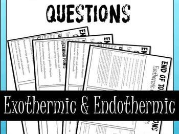 Exothermic and Endothermic End of Topic Questions