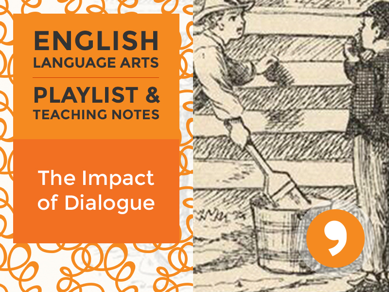 The Impact of Dialogue– Playlist and Teaching Notes