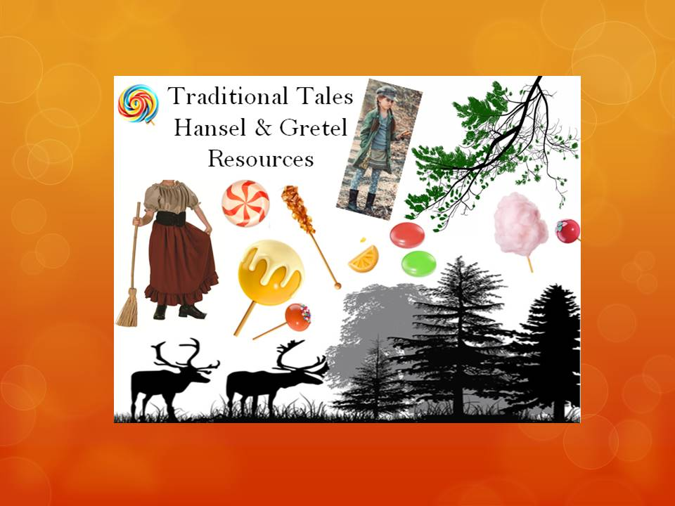 Traditional Tales-Hansel and Gretel