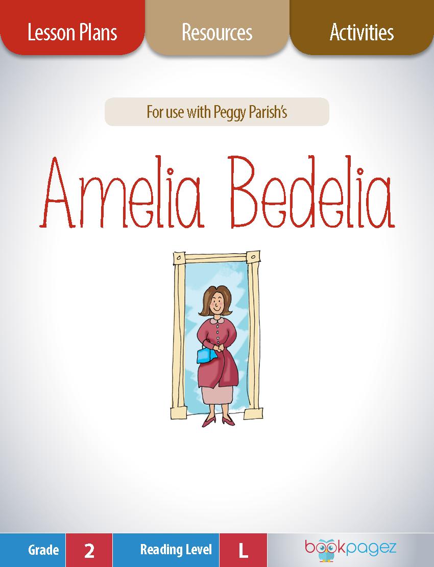 Amelia Bedelia Lesson Plans Activities Package Second Grade Ccss