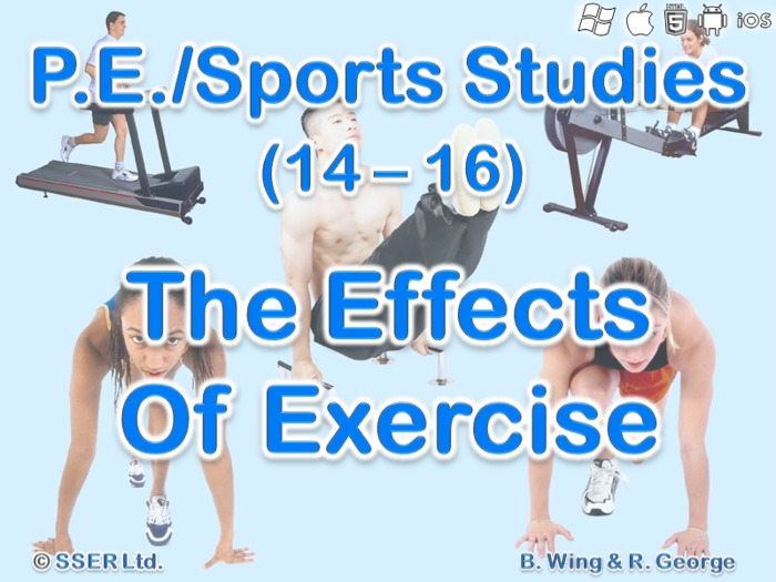 PE21ST - The Effects of Exercise