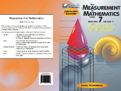 The Measurement in Mathematics 7- Practical Measuring Activities for the Classroom - For ages 11-12