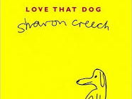 'Love That Dog'- Sharon Creech- 7 Lessons- SoW