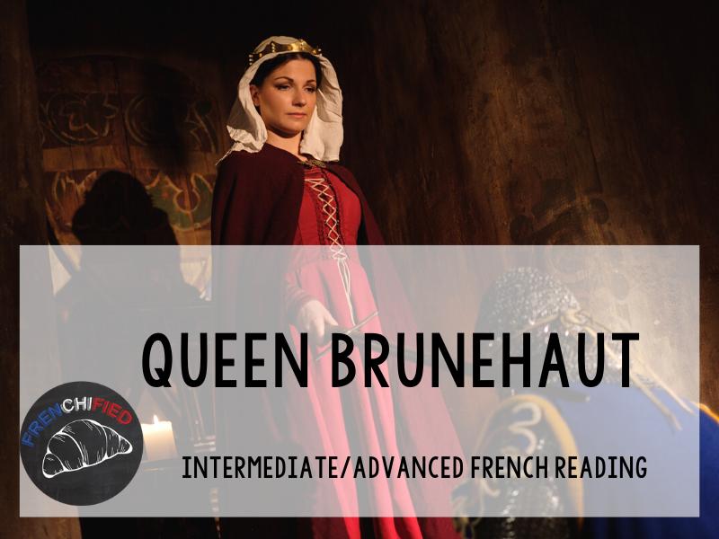 Queen Brunehaut French reading activity