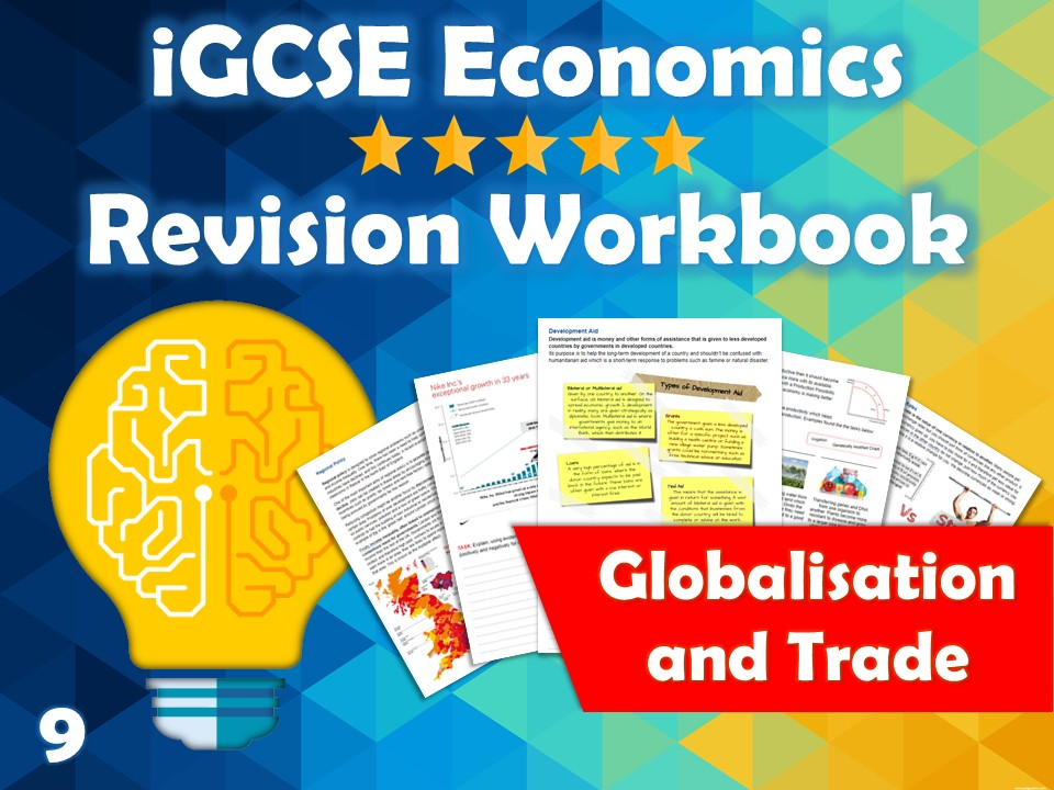 Globalisation and Trade Revision Guide / Workbooks - iGCSE Economics - MNCs, FDI, Free Trade...