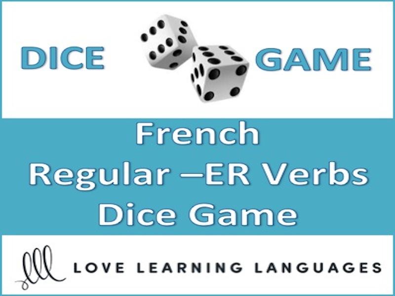 GCSE FRENCH: Dice Game - Regular French -ER Verbs - Present Tense - Jeu de Dés