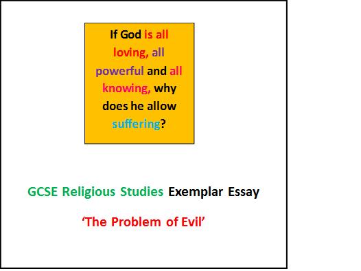 GCSE Religious Studies Exemplar Essay - The Problem of Evil