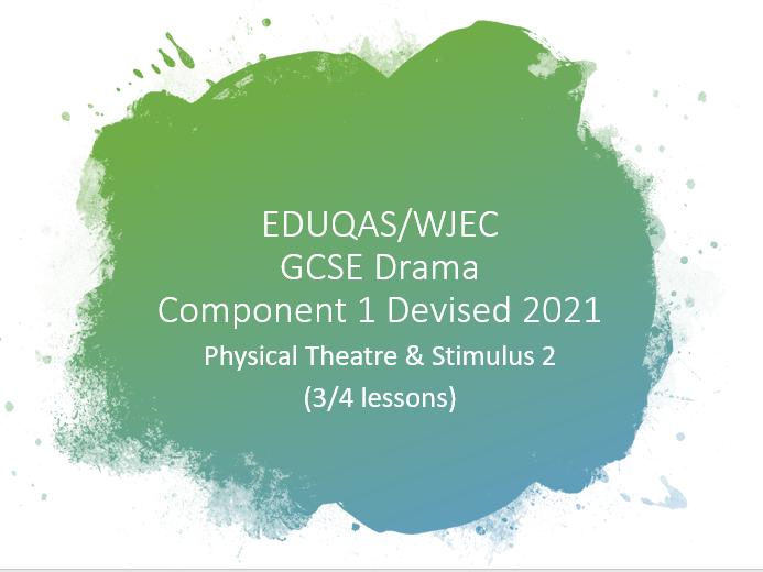 WJEC Eduqas GCSE Drama Component 1 2021