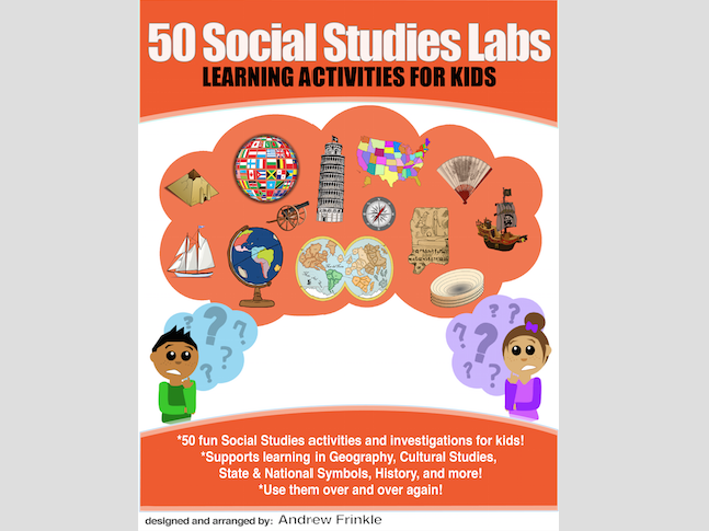 50 Social Studies Labs - Geography History Cultural Studies Economics Government