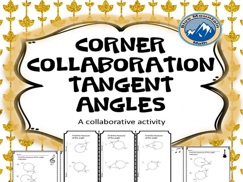 Corner Collaboration--Tangent Angles