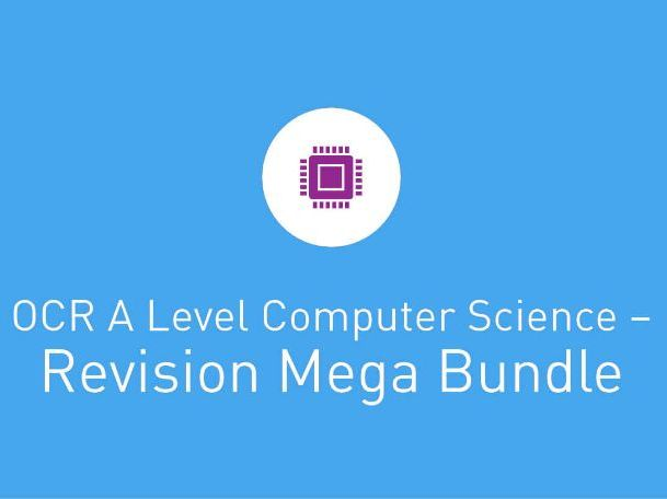 OCR A Level Computer Science -  MEGA BUNDLE